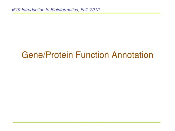 gene protein function annotation n.