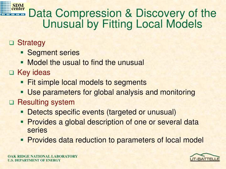 Data Compression & Discovery of the Unusual by Fitting Local Models