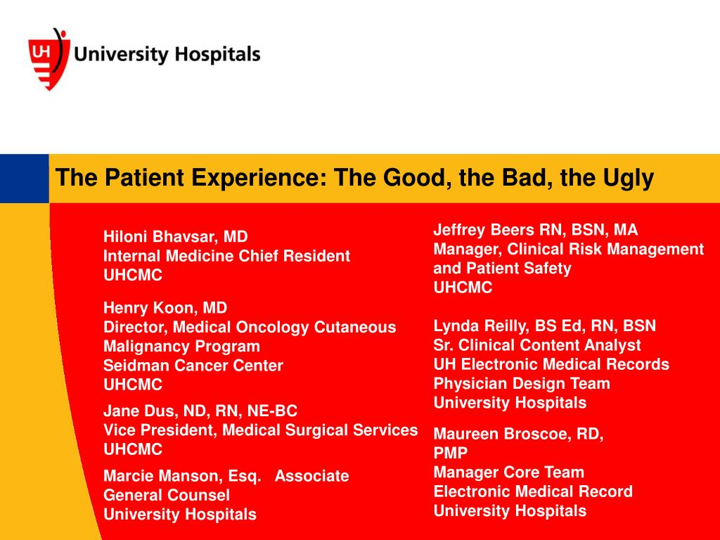 PPT - The Patient Experience: The Good, the Bad, the Ugly PowerPoint