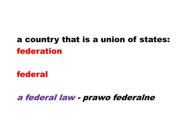 a country that is a union of states: