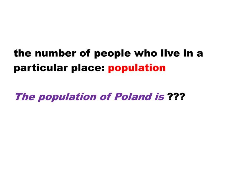 the number of people who live in a