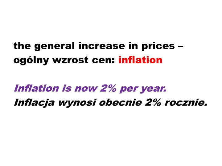 the general increase in prices –