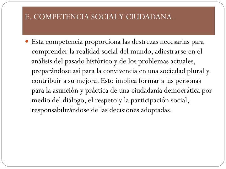 E. COMPETENCIA SOCIAL Y CIUDADANA.