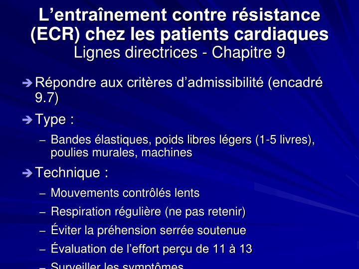 L'entraînement contre résistance (ECR) chez les patients cardiaques