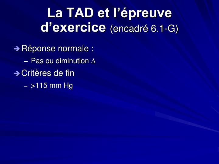 La TAD et l'épreuve d'exercice
