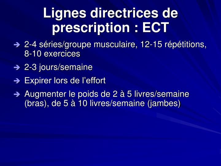 Lignes directrices de prescription : ECT