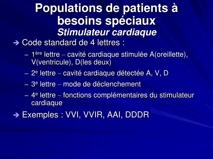 Populations de patients à besoins spéciaux