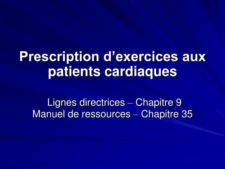 Prescription d'exercices aux patients cardiaques