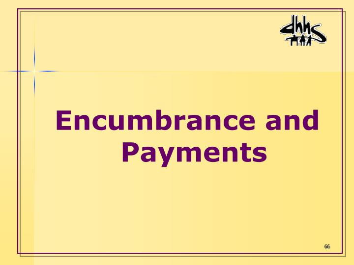 Encumbrance and Payments