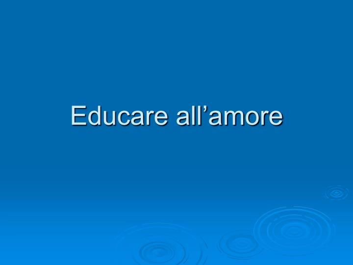 Educare all amore