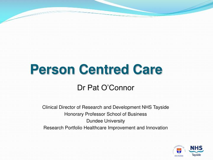person centred care n.