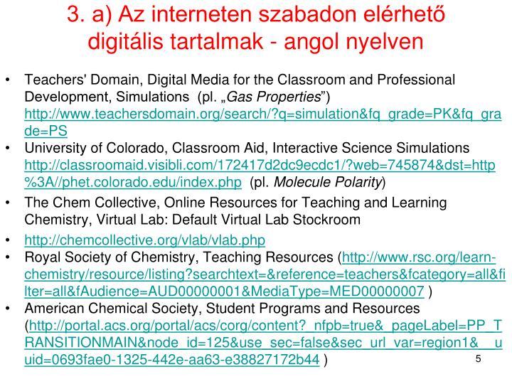 3. a) Az interneten szabadon elérhető digitális tartalmak - angol nyelven