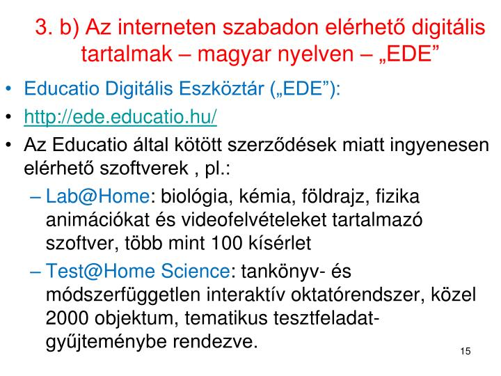 """3. b) Az interneten szabadon elérhető digitális tartalmak – magyar nyelven – """"EDE"""""""