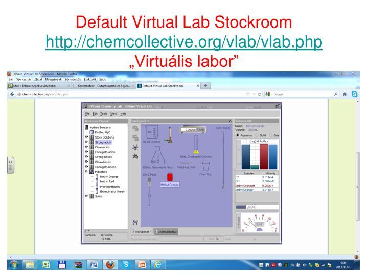 Default Virtual Lab Stockroom