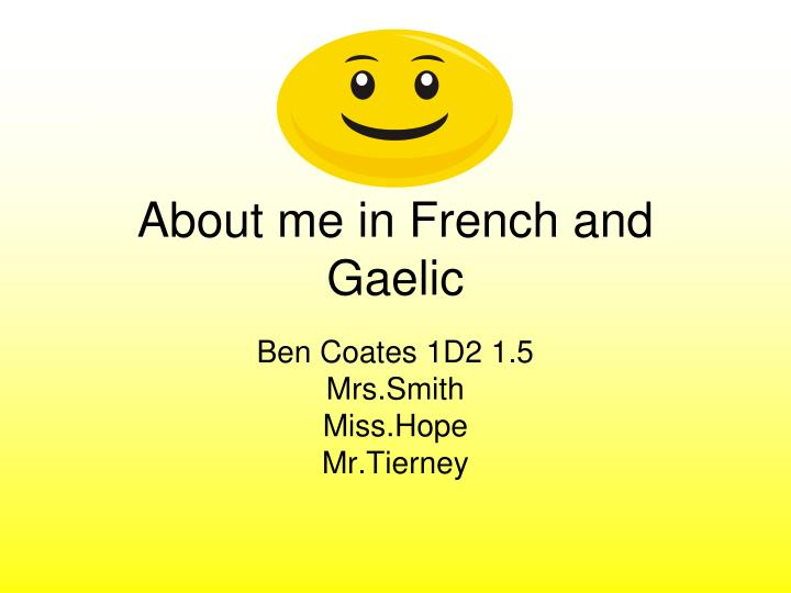 about me in french and gaelic