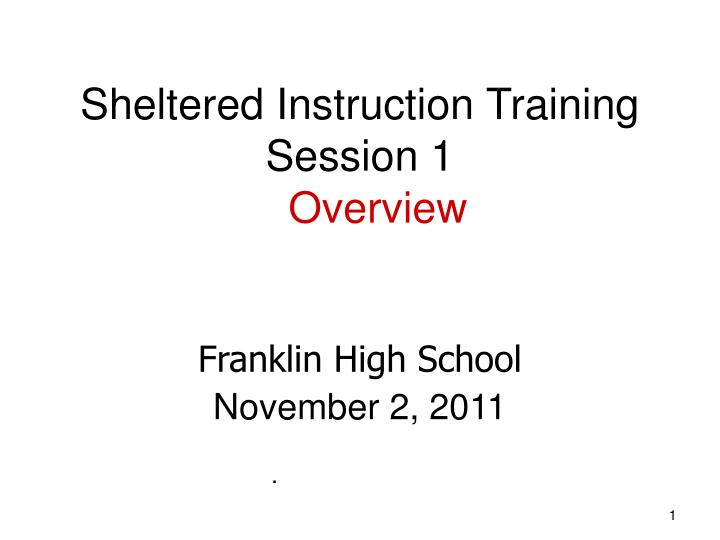 Ppt Sheltered Instruction Training Session 1 Overview Powerpoint