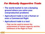for mutually supportive trade