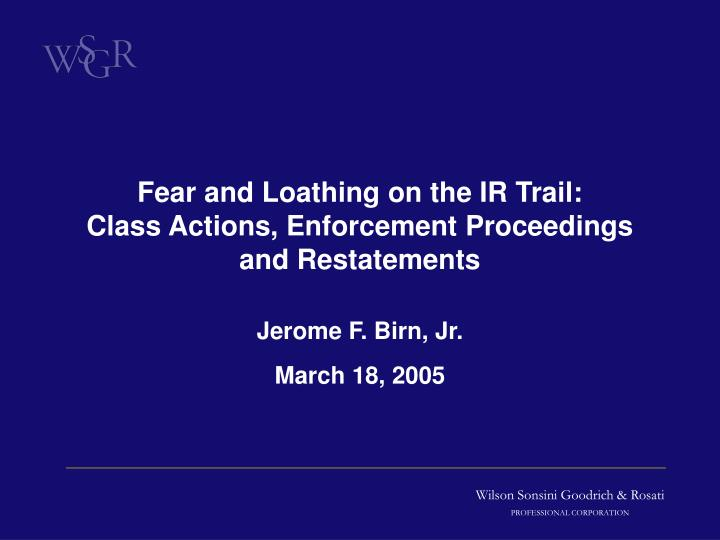 fear and loathing on the ir trail class actions enforcement proceedings and restatements n.