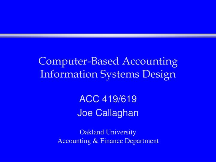 Computer based accounting information systems design