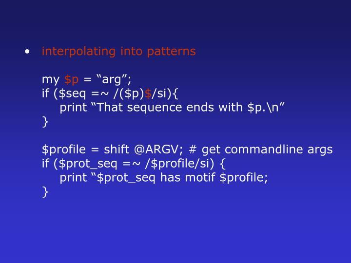interpolating into patterns