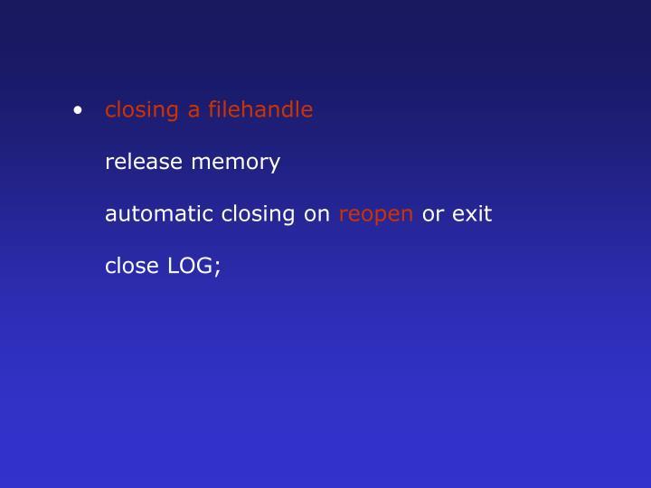 closing a filehandle