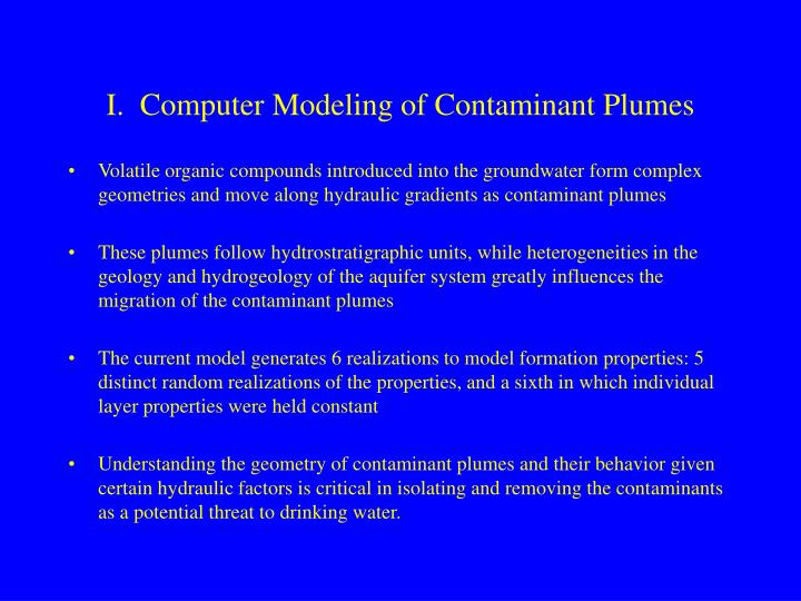I.  Computer Modeling of Contaminant Plumes