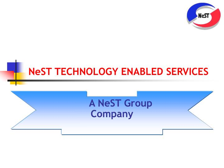 nest technology enabled services