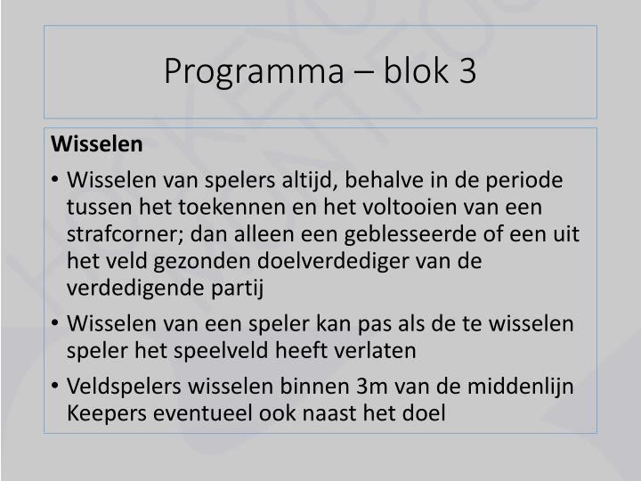 Programma – blok 3