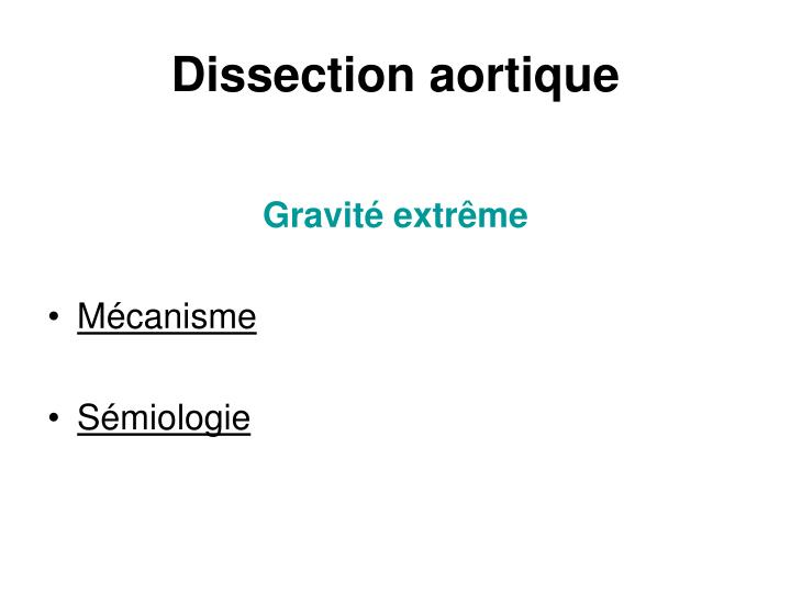 Dissection aortique