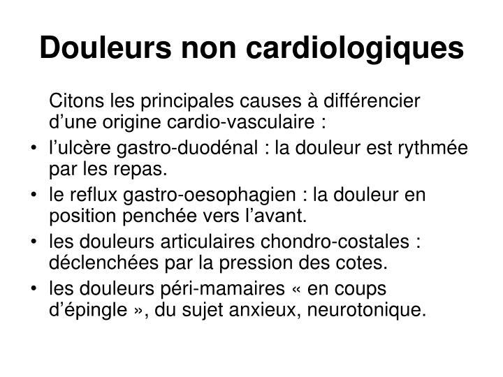 Douleurs non cardiologiques