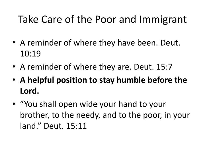 Take Care of the Poor and Immigrant