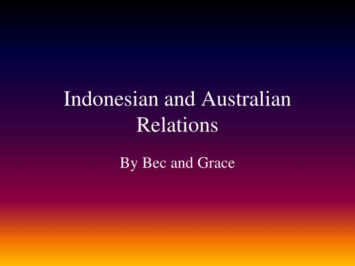 indonesian and australian relations