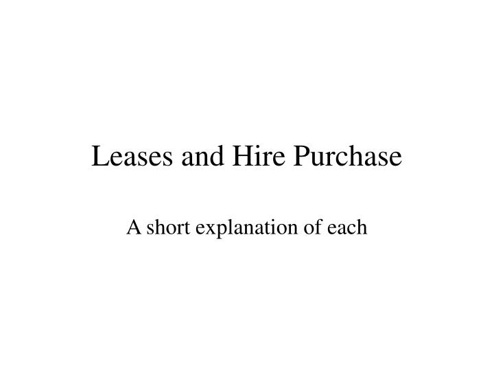 leases and hire purchase n.