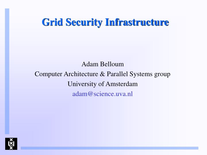 grid security infrastructure n.