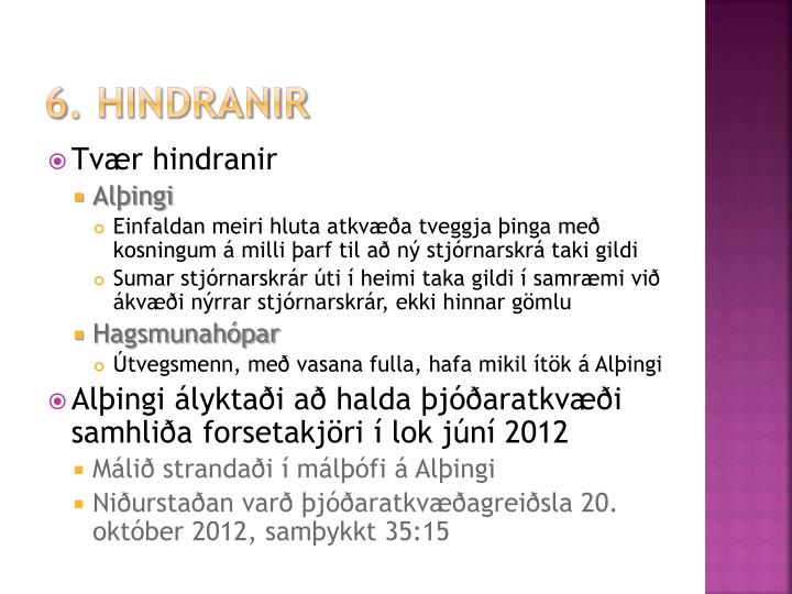 6. hindranir