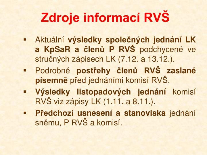 Zdroje informací RVŠ