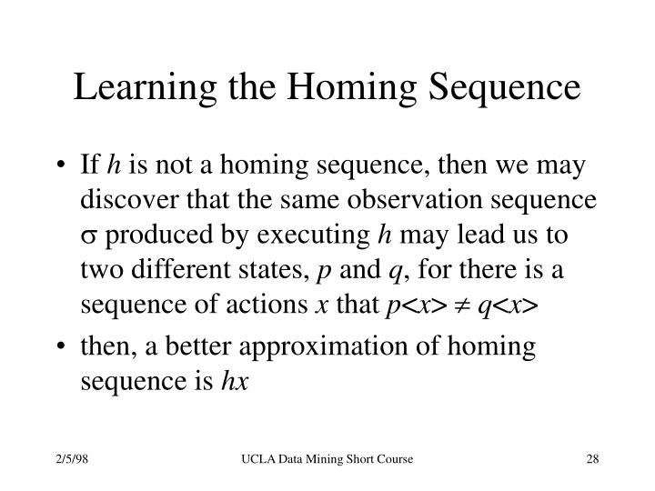 Learning the Homing Sequence