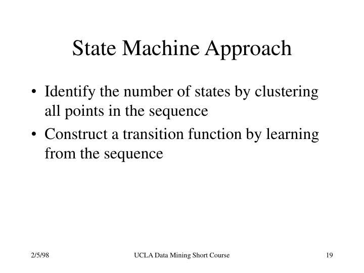 State Machine Approach