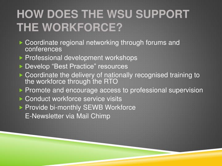 How Does The WSU Support The Workforce?