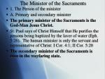 the minister of the sacraments