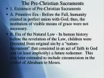 the pre christian sacraments