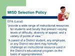 misd selection policy