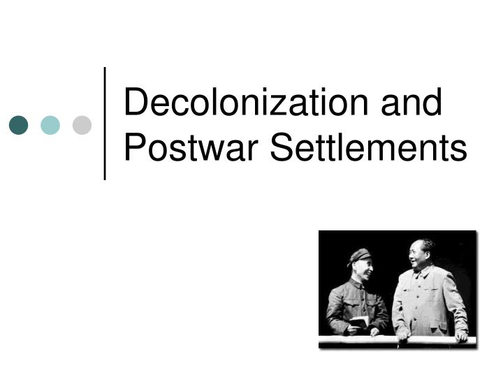 decolonization the underlying factors powering it This is the site for the united nations and decolonization skip to main navigation skip to content welcome to the united nations it's your world un search.
