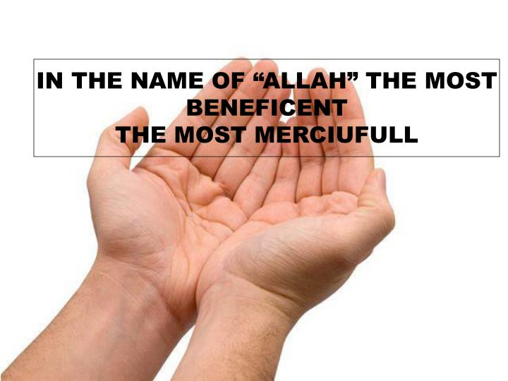 """IN THE NAME OF """"ALLAH"""" THE MOST"""