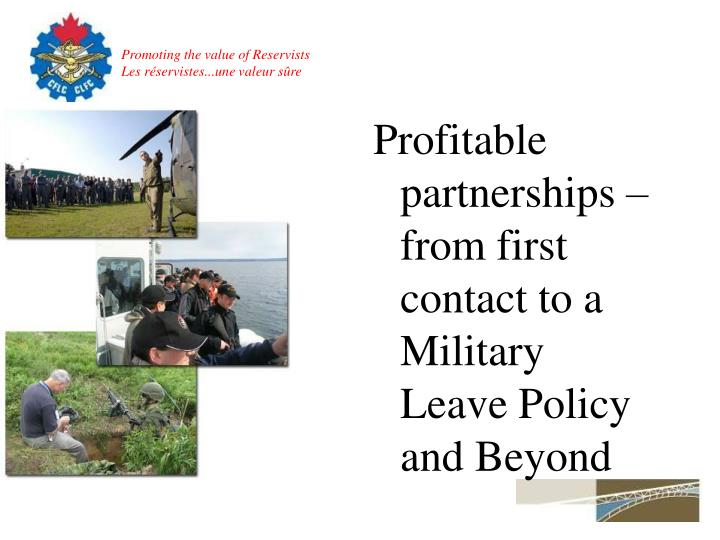 Profitable partnerships – from first contact to a Military Leave Policy and Beyond