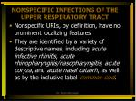 nonspecific infections of the upper respiratory tract