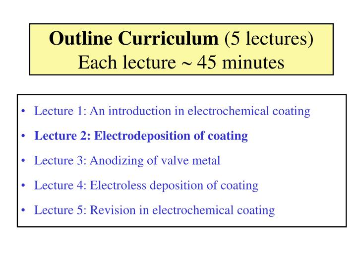 Outline curriculum 5 lectures each lecture 45 minutes