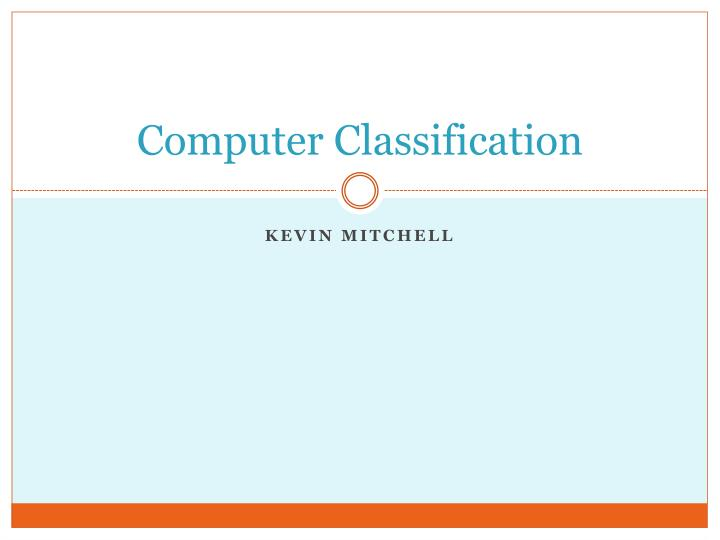 classification of computers ppt presentation free download