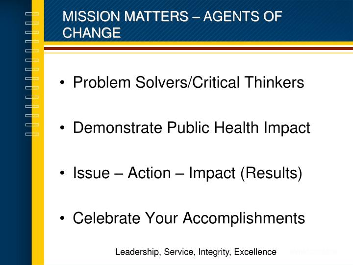 MISSION MATTERS – AGENTS OF CHANGE