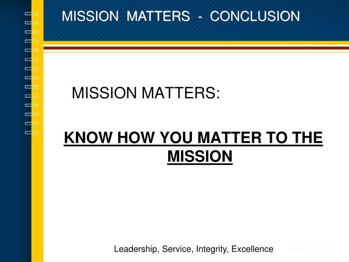 MISSION  MATTERS  -  CONCLUSION